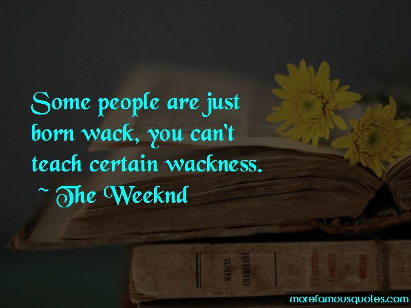 Wackness Quotes