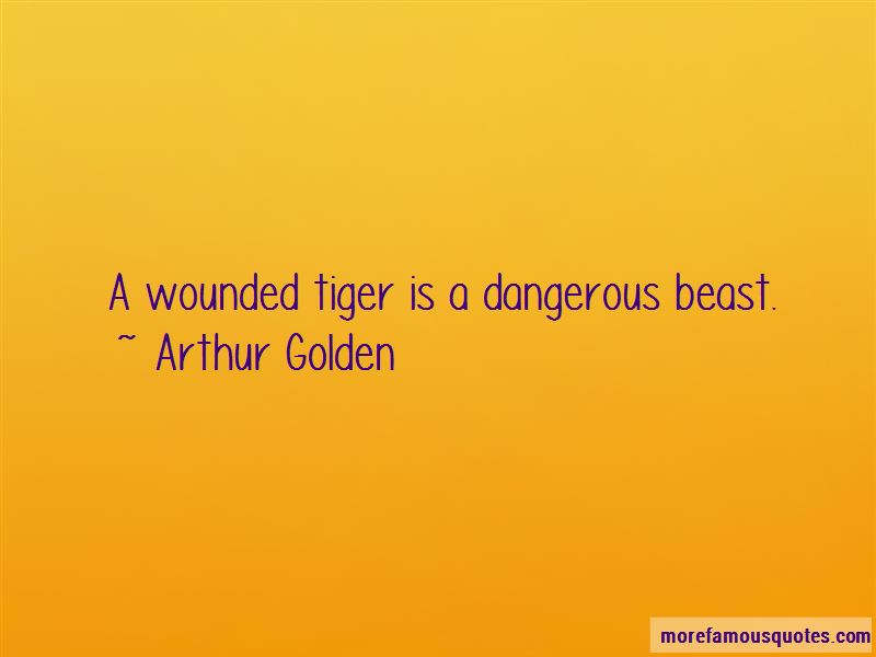 Wounded Tiger Quotes