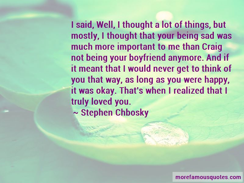 Your Not My Boyfriend Quotes