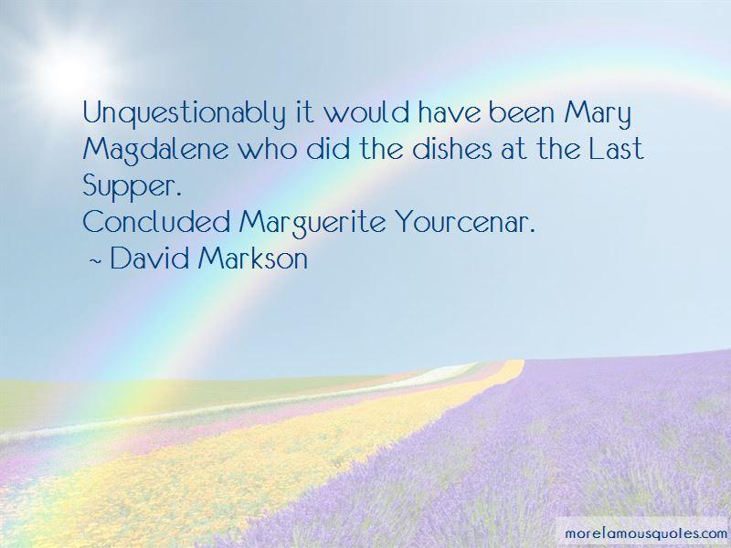 Yourcenar Marguerite Quotes