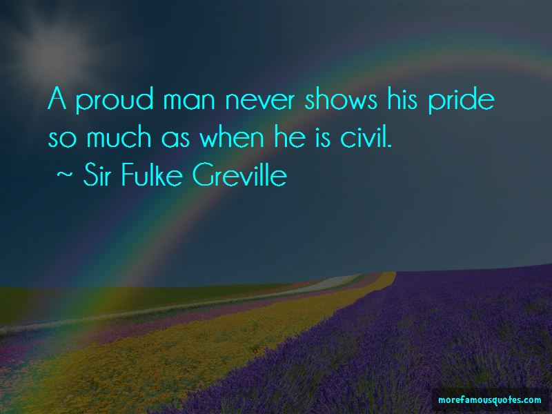 A Proud Man Quotes Pictures 2