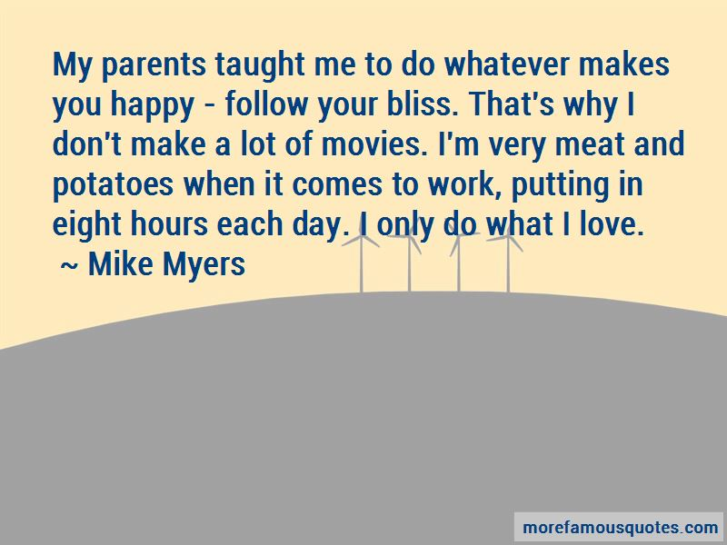 Follow What Makes You Happy Quotes