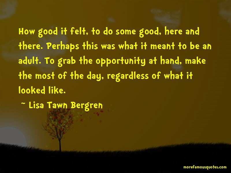 Grab The Opportunity Quotes