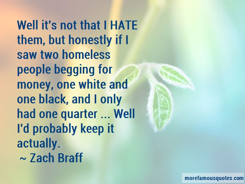 Hate Begging Quotes