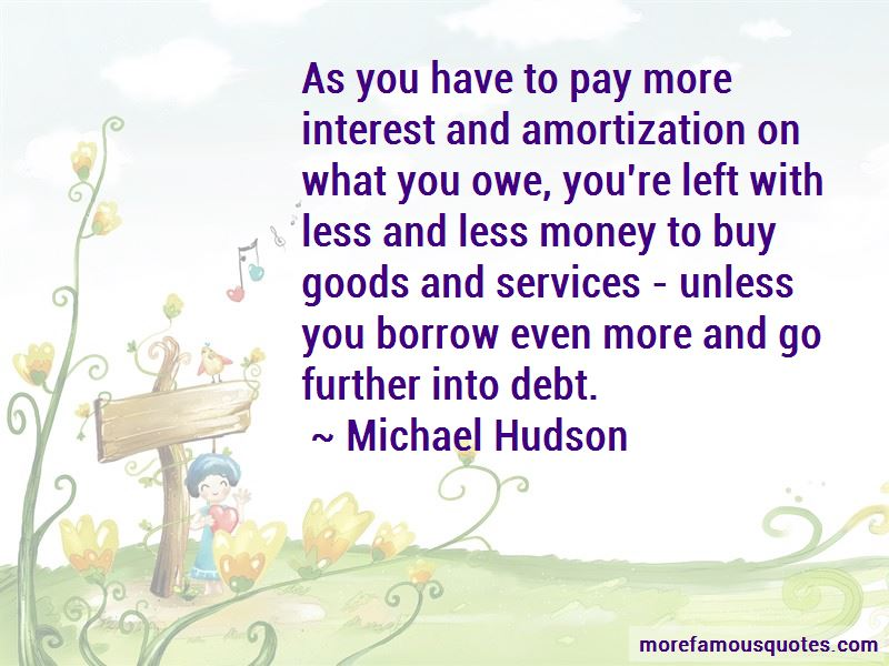 If You Owe Money Quotes Pictures 3