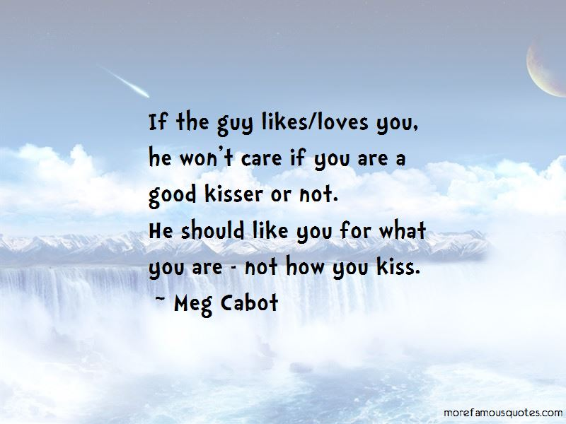 Im A Good Kisser Quotes Top 34 Quotes About Im A Good Kisser From
