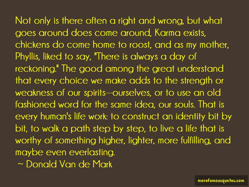 Karma Exists Quotes
