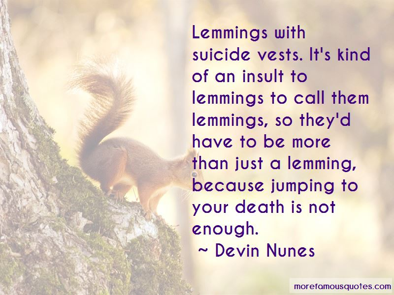 Lemming Quotes Pictures 3