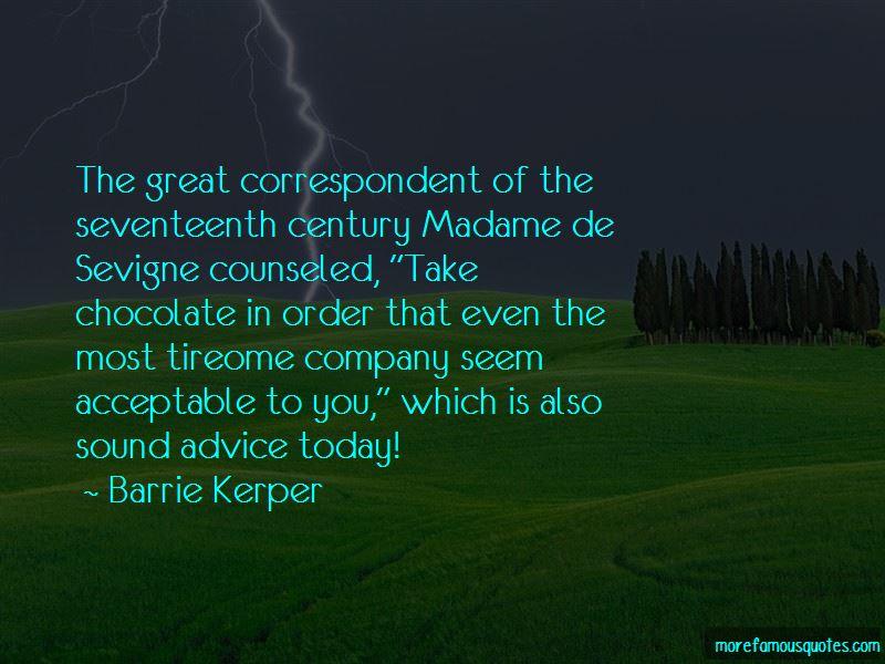 Madame Sevigne Quotes