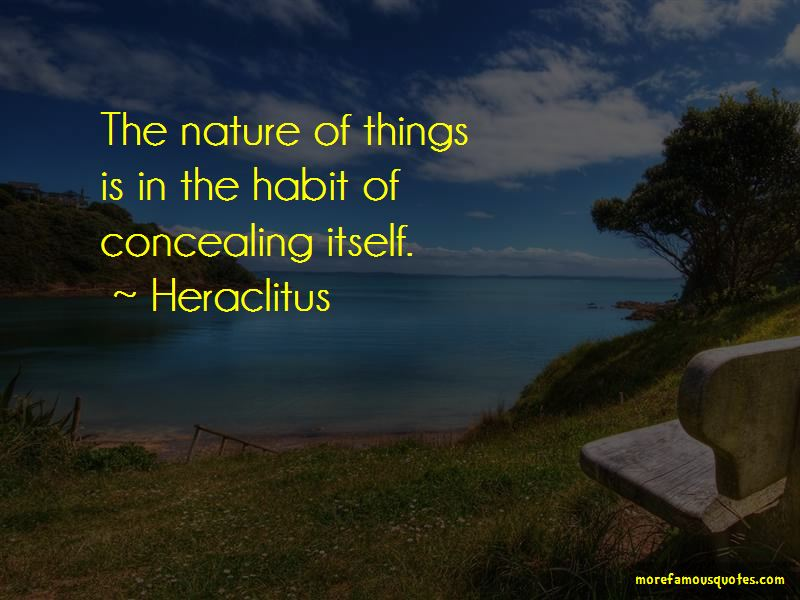 Nature Of Things Quotes Pictures 3