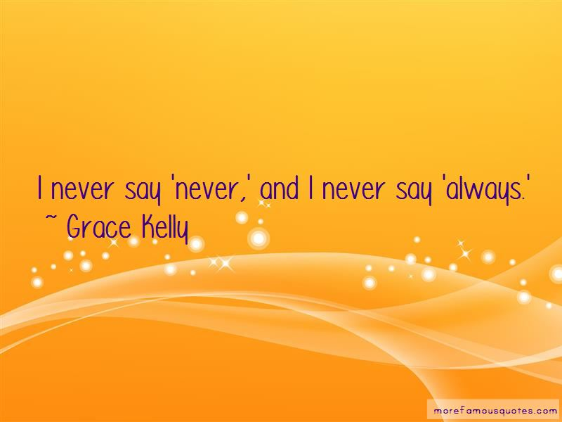 Never Say Always Quotes