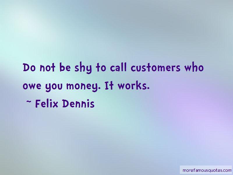 Owe You Money Quotes