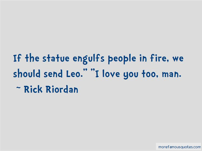 Quotes About A Leo Man: top 32 A Leo Man quotes from famous