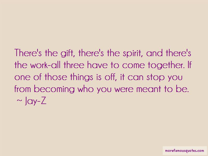 Quotes About Becoming Who You Were Meant To Be