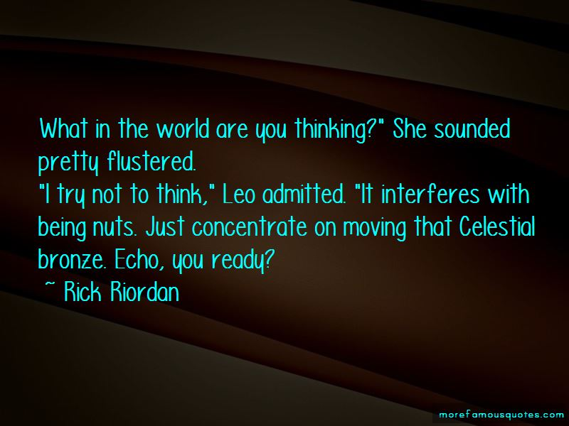 Being Flustered Quotes Pictures 2