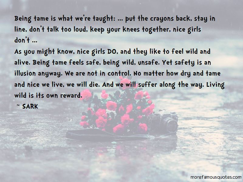 Being Too Safe Quotes Pictures 3