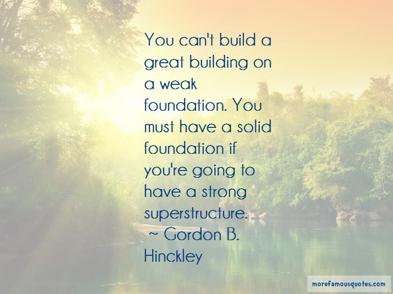 Building A Strong Foundation Quotes Pictures 3