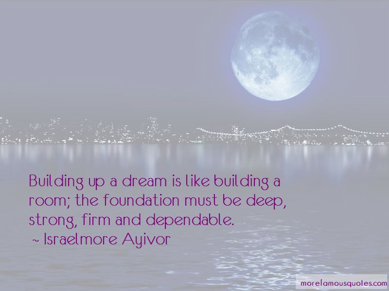 Building A Strong Foundation Quotes Pictures 4