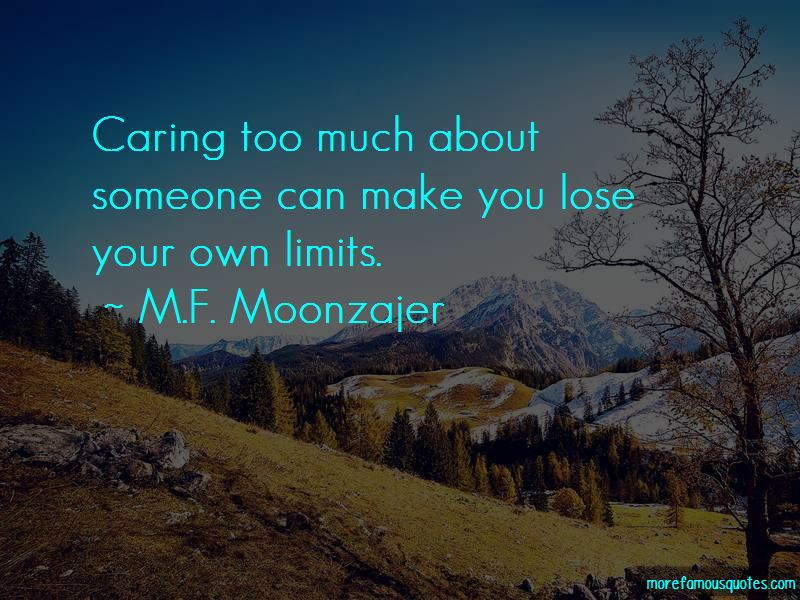 Quotes About Caring Too Much About Someone