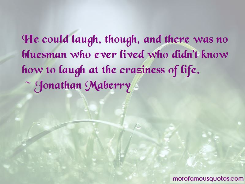 Quotes About Craziness Of Life