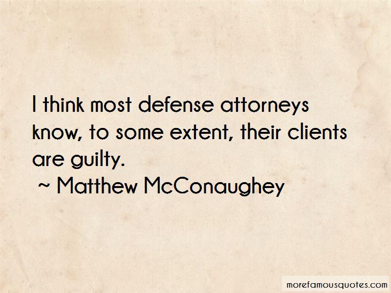 Defense Attorneys Quotes Pictures 3