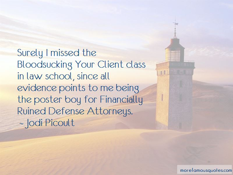 Defense Attorneys Quotes Pictures 4