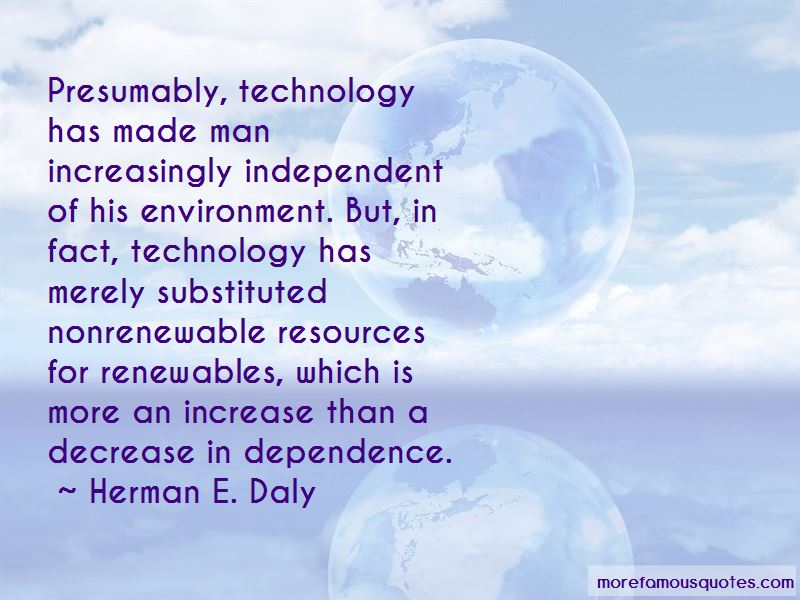 Dependence On Technology Quotes Pictures 3