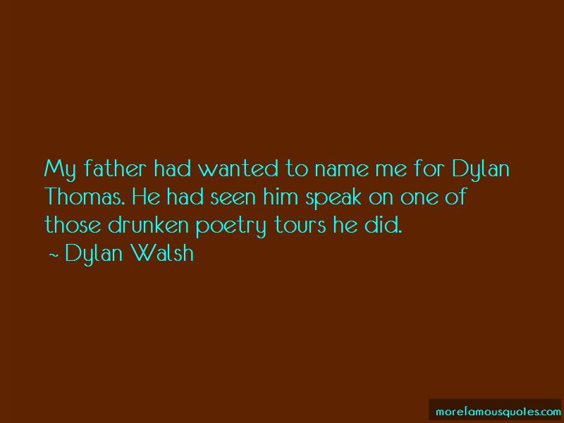 Dylan Thomas Quotes | Quotes About Dylan Thomas Top 31 Dylan Thomas Quotes From Famous
