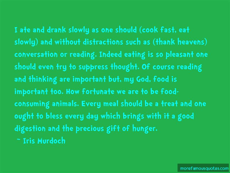 Eating Slowly Quotes Pictures 2
