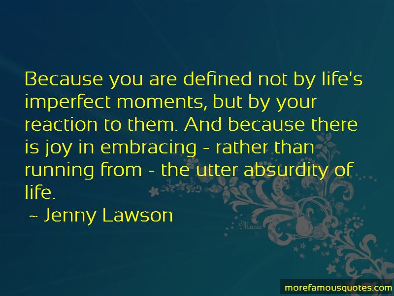 Embracing Your Life Quotes Pictures 3