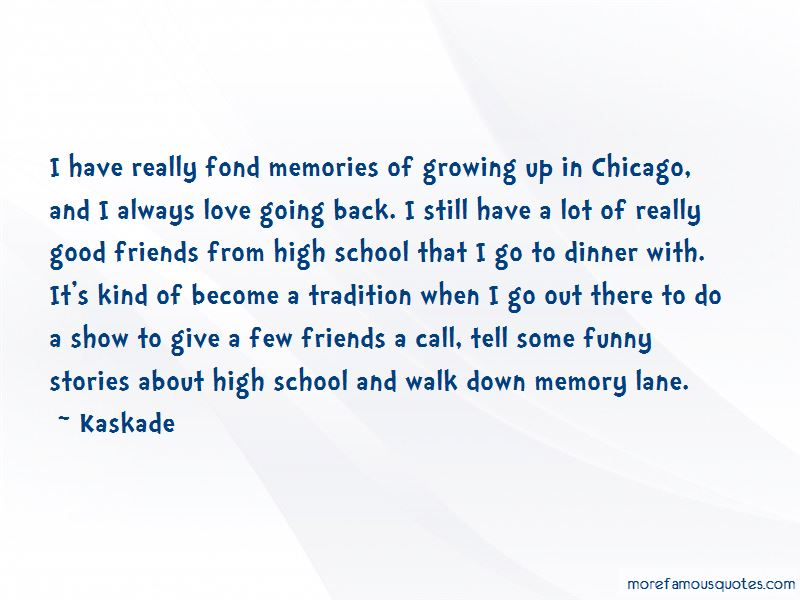 Quotes About Good High School Memories