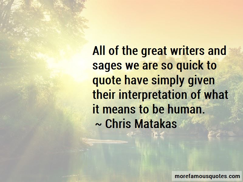 great writing quotes The 14 best movie quotes about writing great movies begin with a great story, constructed from the experiences and imagination of a talented wordsmith.