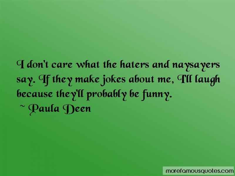 Quotes About Haters Funny: top 2 Haters Funny quotes from ...