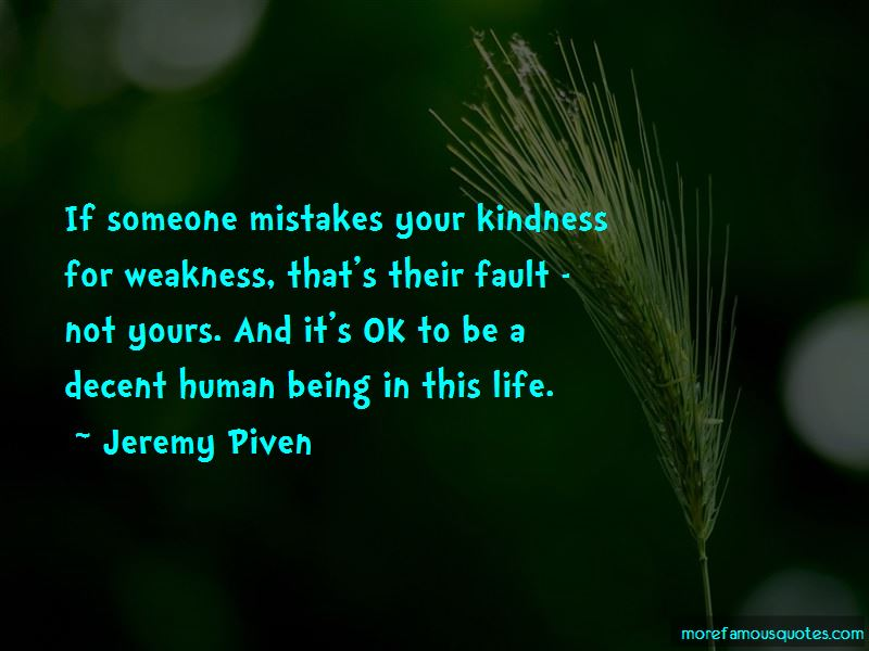 Quotes About Kindness For Weakness