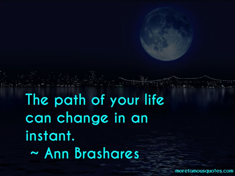 Life Can Change In An Instant Quotes Pictures 3