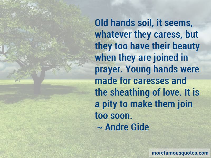 Old Hands Quotes Pictures 4