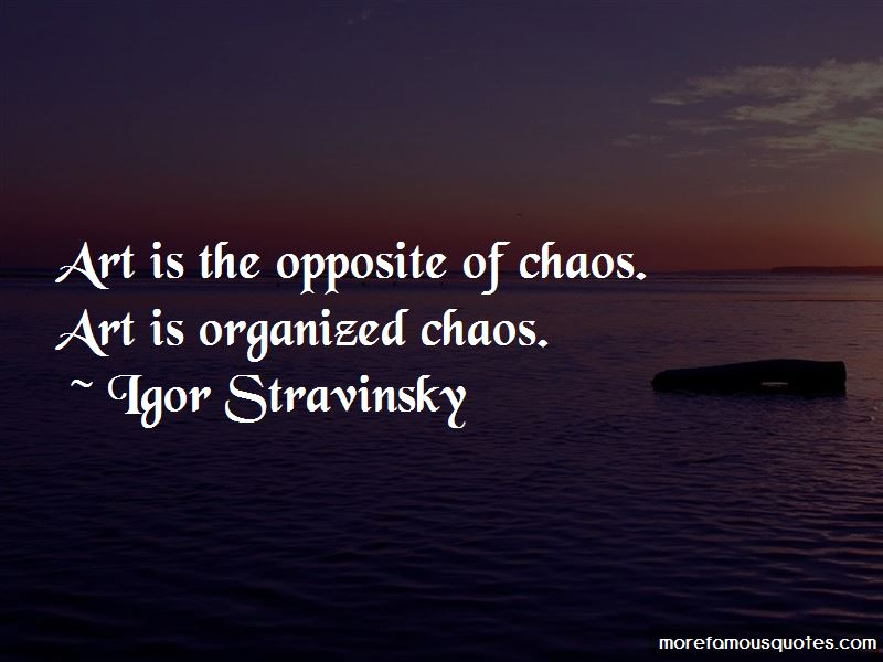 Organized Chaos Quotes Pictures 2