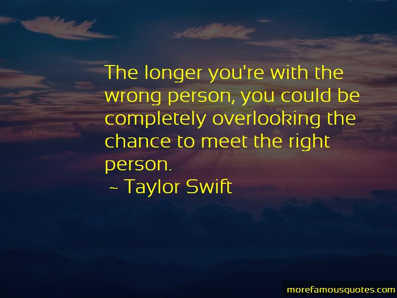 Quotes About Overlooking The Right Person