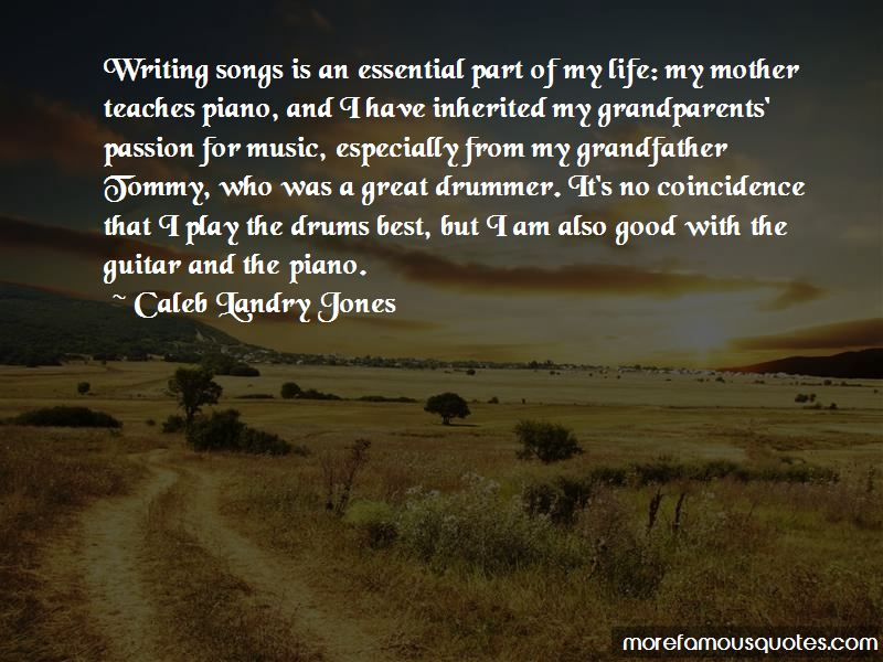 Quotes About Passion For Music: top 52 Passion For Music