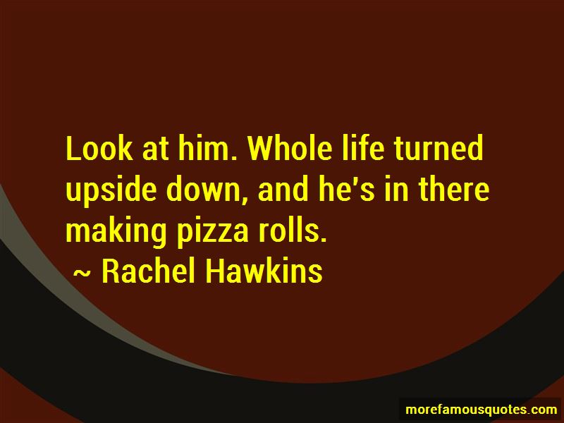 Quotes About Pizza Rolls