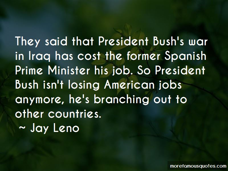 Quotes About President Bush