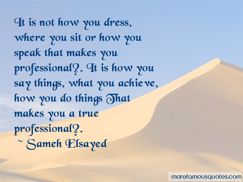 Quotes About Professional Dress