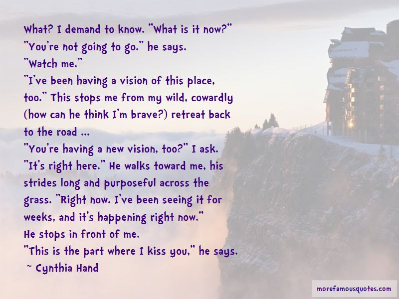 Quotes About Seeing What Is Right In Front Of You