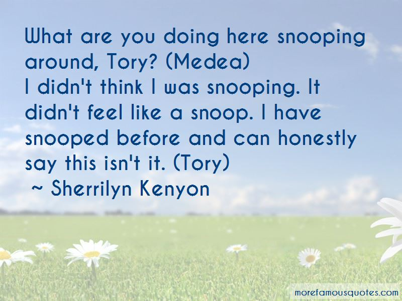 Quotes About Snooping Around