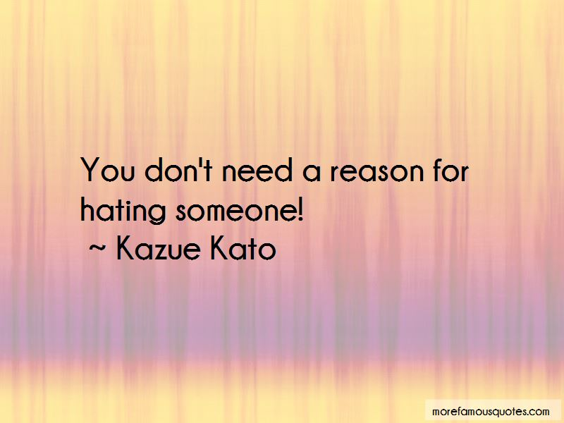 Quotes About Someone Hating You For No Reason
