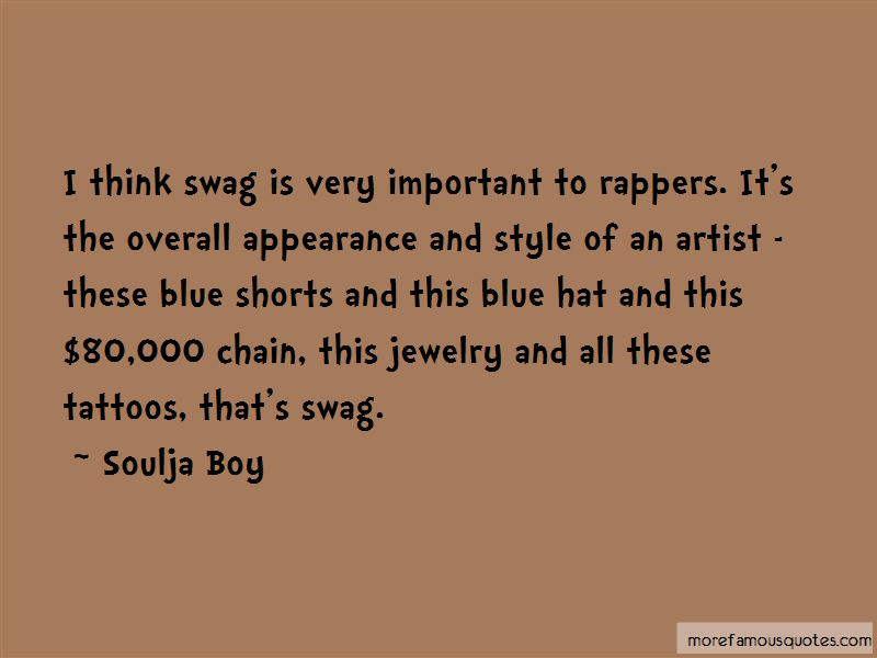 Quotes About Style And Swag