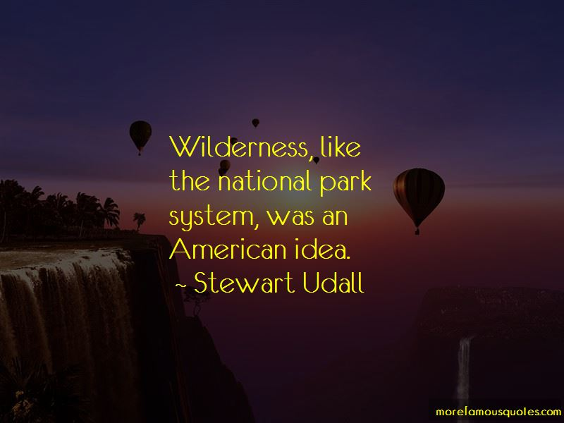 The National Park System Quotes Pictures 3