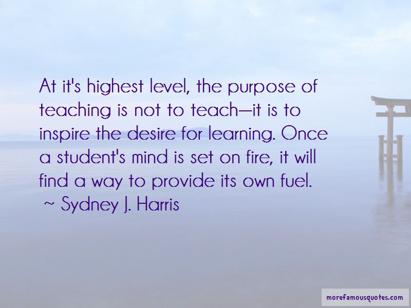 The Purpose Of Teaching Quotes Pictures 3