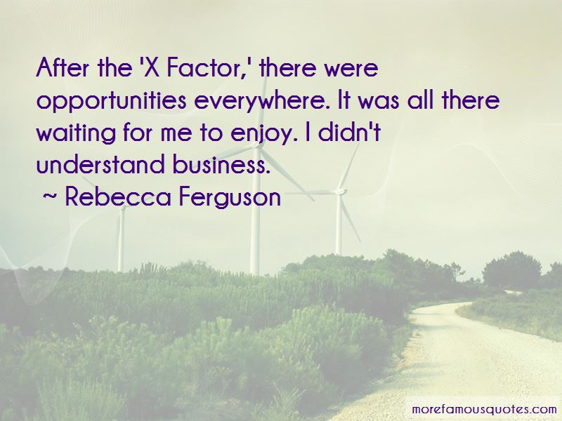 Quotes About The X Factor