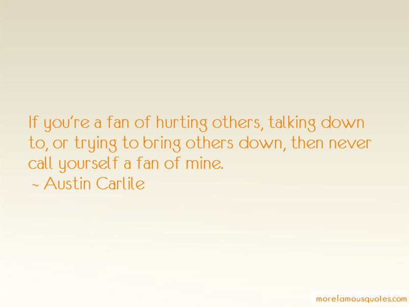 Quotes About Trying To Bring Others Down